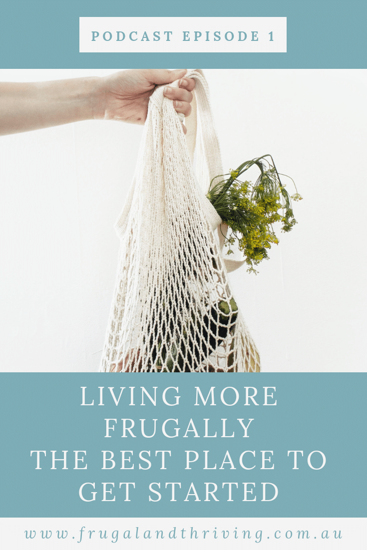 Live more frugally - how to get started