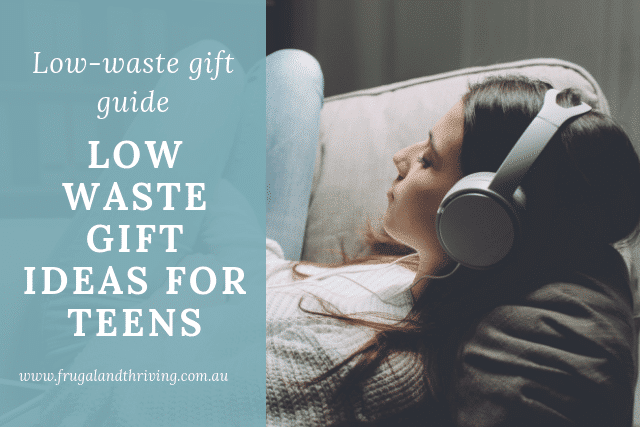 low waste gift ideas for teens