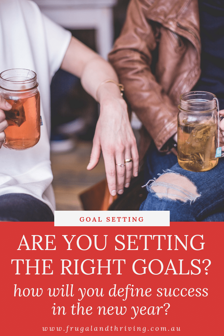 defining success are you setting the right goals