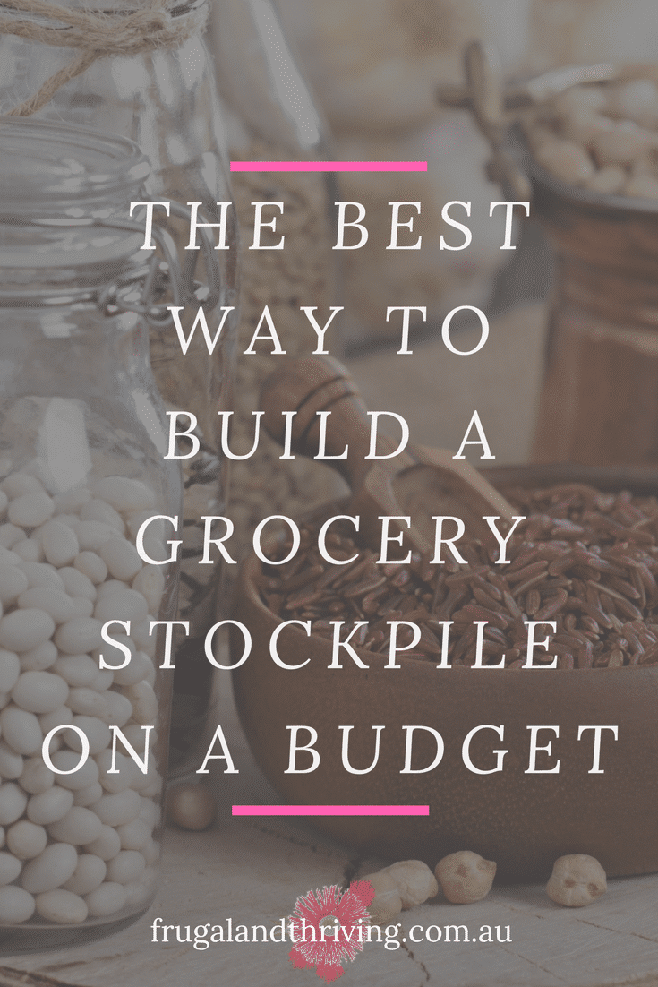 the best way to build a grocery stockpile on a budget