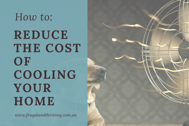Reduce the cost of cooling your home