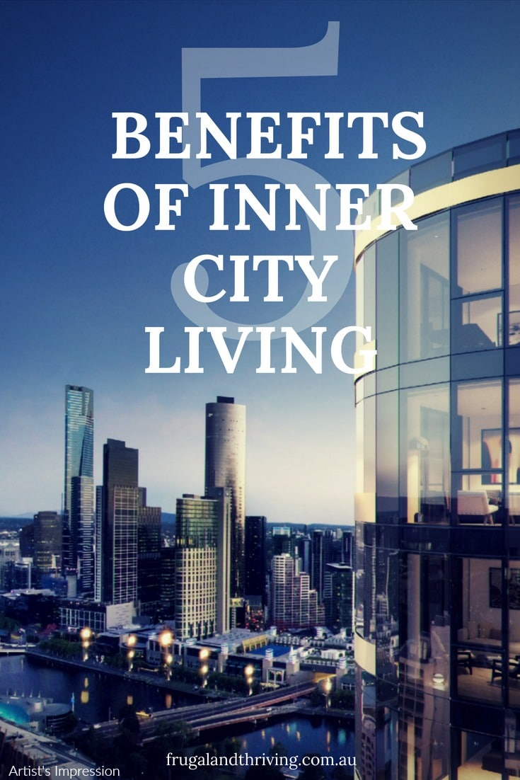 5 Reasons Why City Living Can is a Great Option