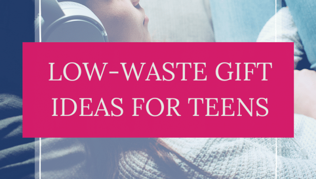 low waste gift ideas for teens thumb