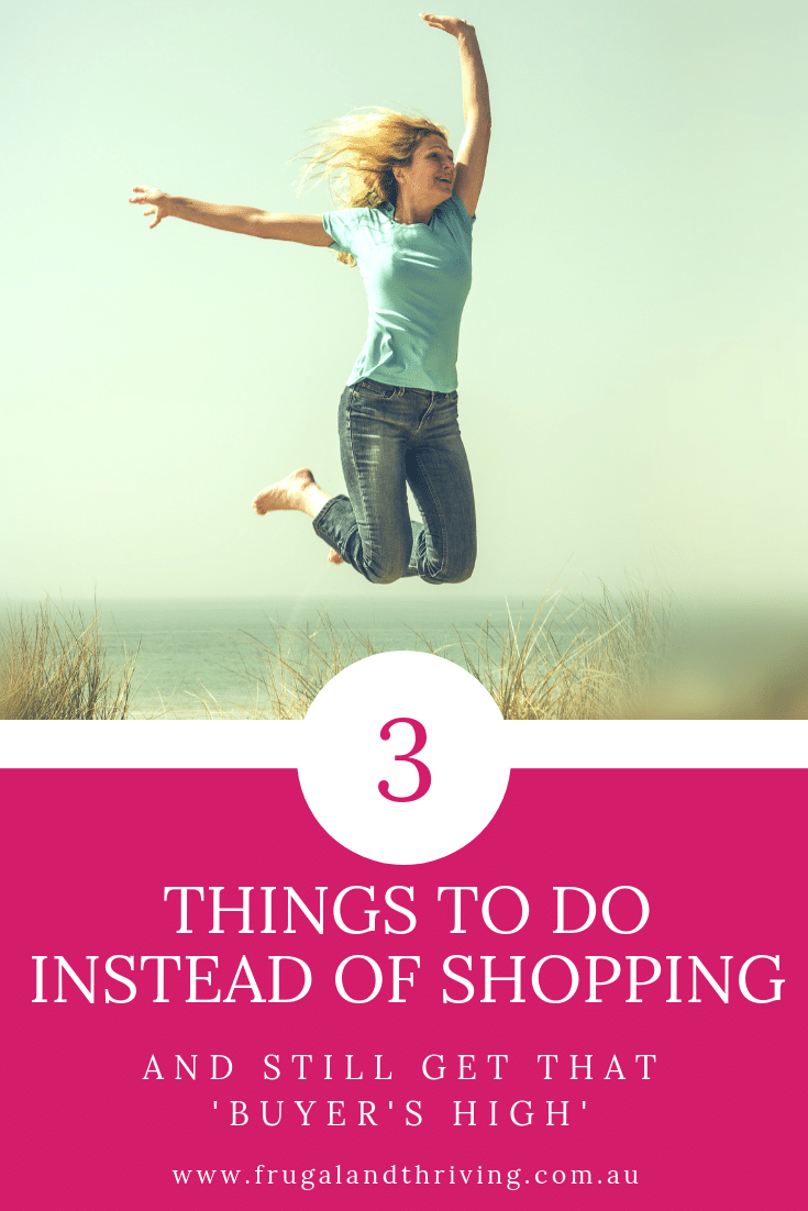 three things to do instead of shopping