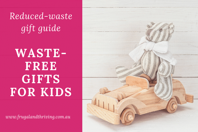 Waste-Free Gift Ideas for Kids