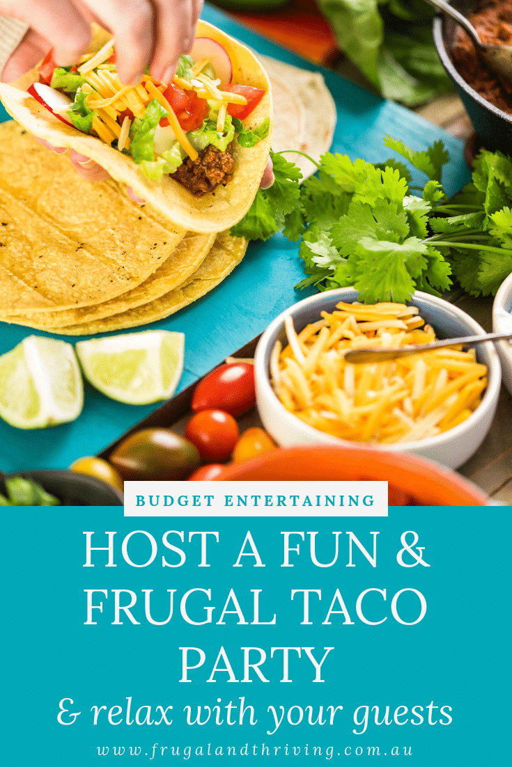 budget entertaining with a taco party