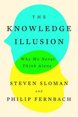 knowledge illusion