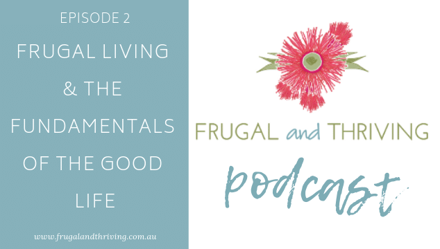 The Fundamentals of the Good Life (Podcast Episode 2)