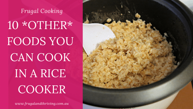 10 other foods you can cook in a rice cooker besides rice