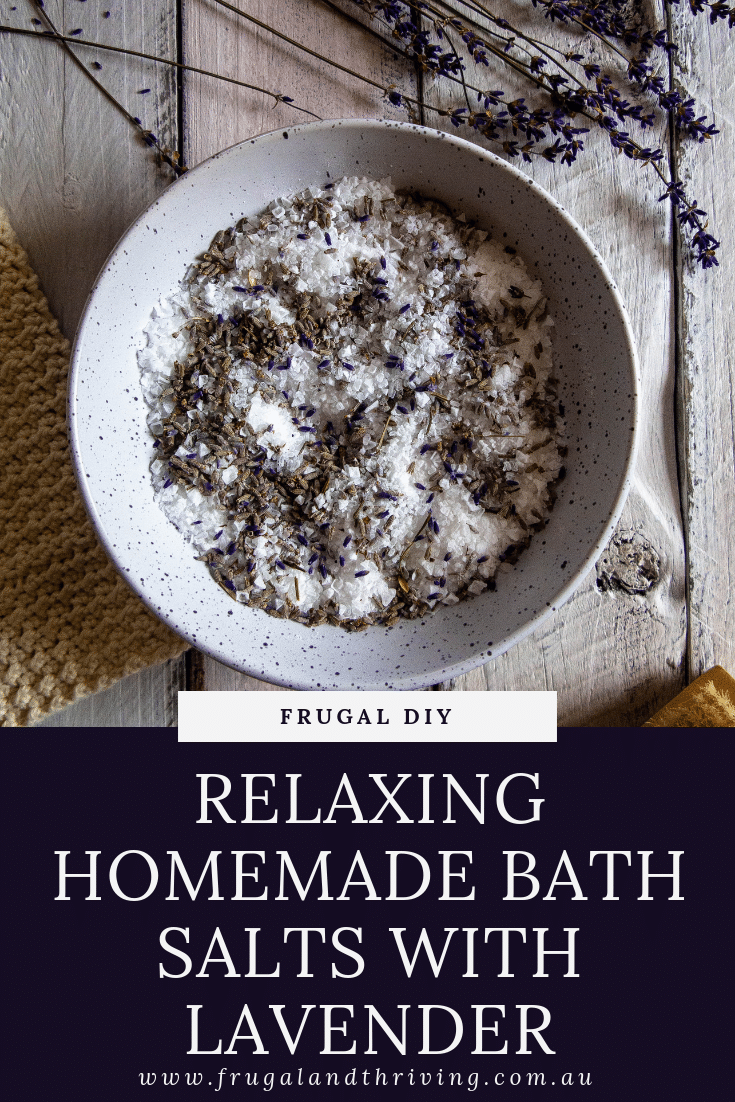 Enjoy some \'me time\' with these relaxing DIY bath salts with lavender. Or put them in a nice jar for a frugal gift that is sure to please. #handmadegift #frugalgift #DIYbathsalts #DIYgift