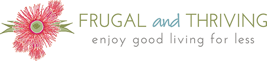 Frugal and Thriving | Frugal Living Tips | Saving Money Ideas