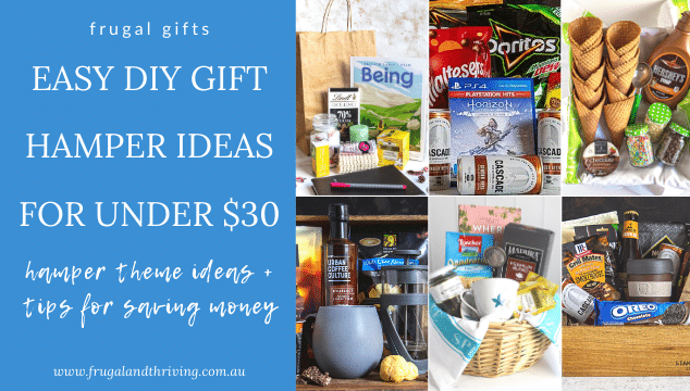 Easy DIY Hamper Ideas For Gifts Under $30