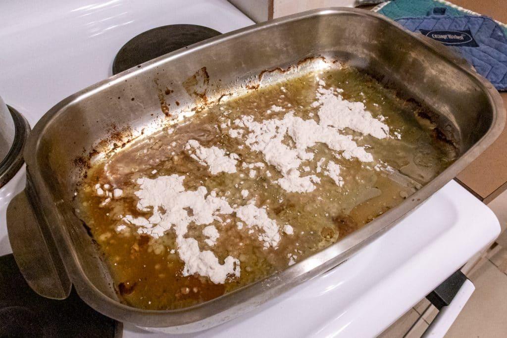 add flour to pan juices to make gravy